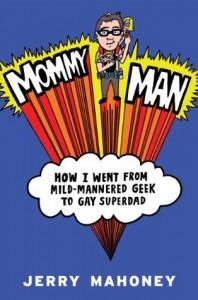 Mommy man jerry mahoney