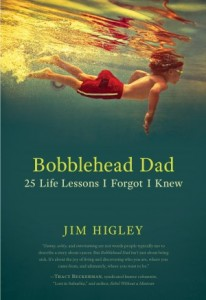 bobblehead dad jim higley